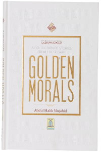 A Collection of Stories from the Seerah Golden Morals Darussalam 2018 01 05 18 00 37