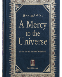 A Mercy to the universe Darussalam a mercy to the universe 1