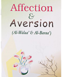 Affection and Aversion Darussalam Affection and Aversion 1